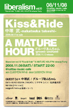 "liberalism Vol.10 ""Kiss&Ride"" ""A MATURE HOUR"" W release Party"